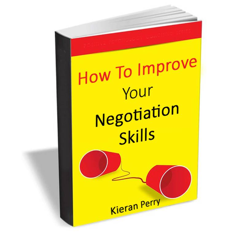How To Improve Your Negotiation Skills - Business Advice Ebook