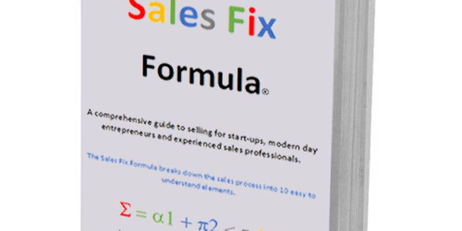 The Sales Fix Formula | Sales Training and Business Advice Self Help Book